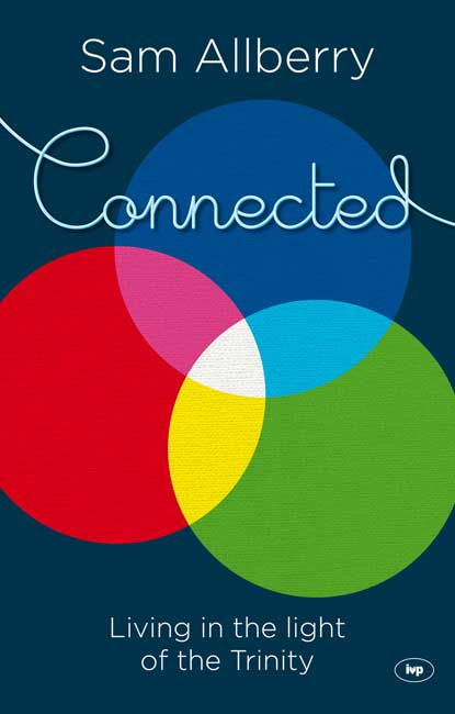 Sam Allberry's new 'Connected'