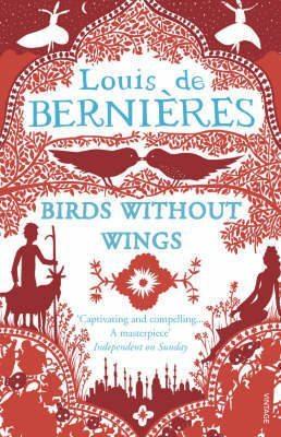 Turkish Despatches June 09 – 3: de Bernières' Birds without Wings