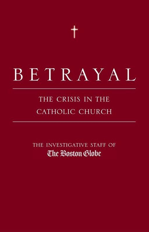Betrayal Boston Globe