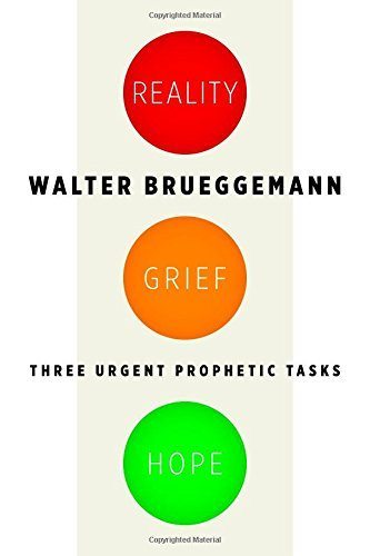 Brueggemann Reality Grief Hope