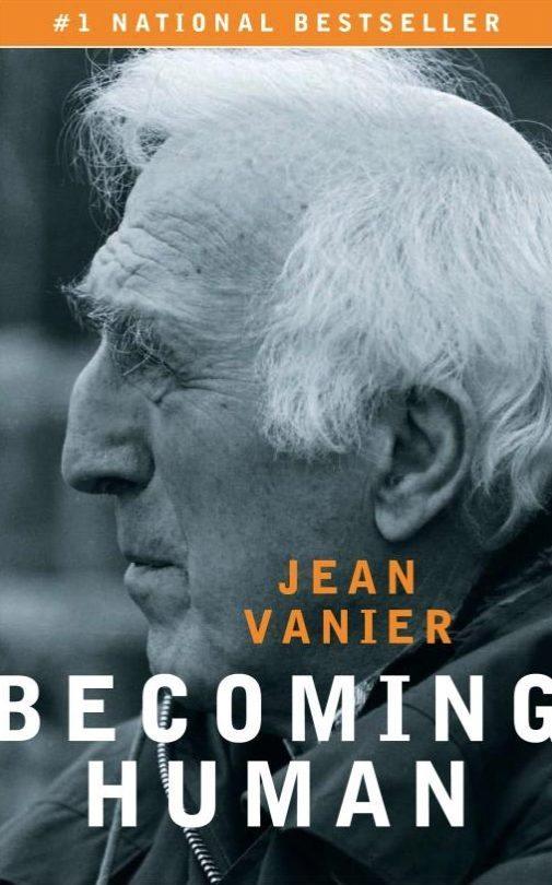 Jean Vanier - Becoming Human